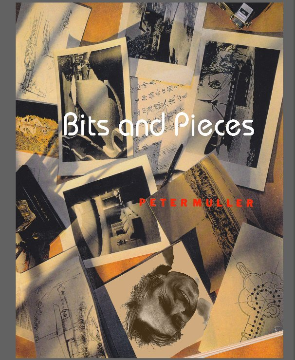 View Bits and Pieces by Peter Muller