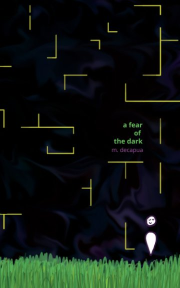 View a fear of the dark by m. decapua