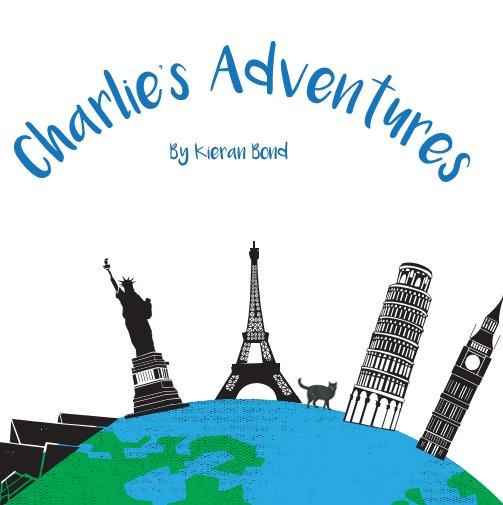 View Charlie's Adventures by kieran Bond