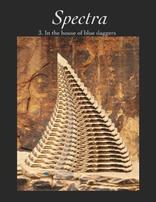 Ver Spectra 3.  In the house of blue daggers por Raman Rao- editor