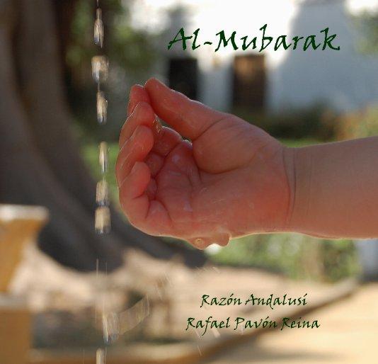 Ver Al-Mubarak por Rafael Pavón Reina