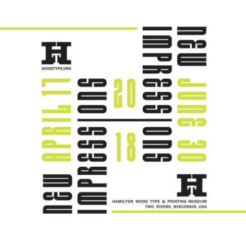 View New Impressions 2018 Catalog by Hamilton Wood Type Museum