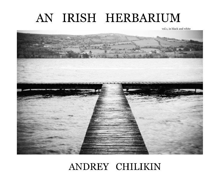 View AN IRISH HERBARIUM by ANDREY CHILIKIN