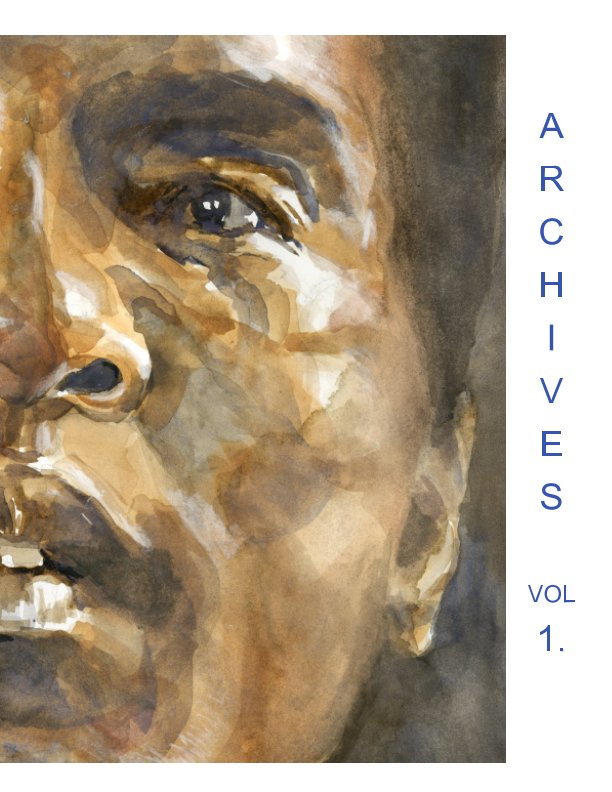 View Archives  Volume One  Politics by Shea Justice