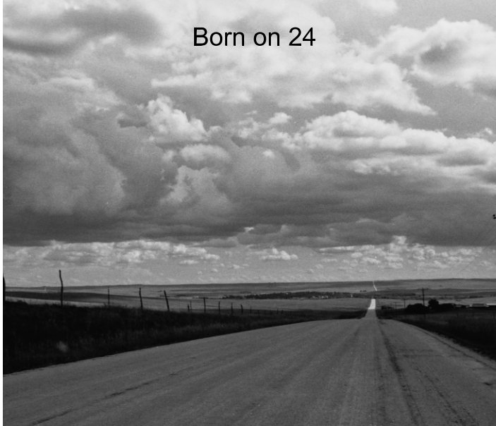 View Born on 24 by Ernest Nitka