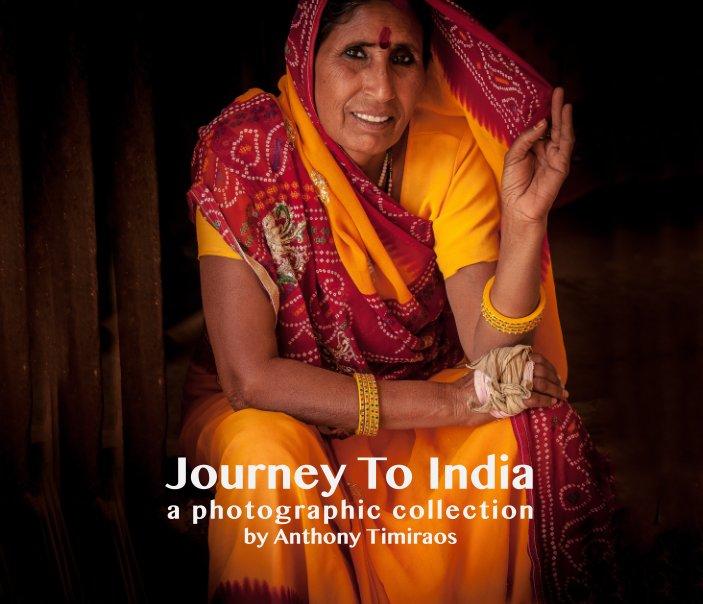 Ver Journey to India por Anthony Timiraos