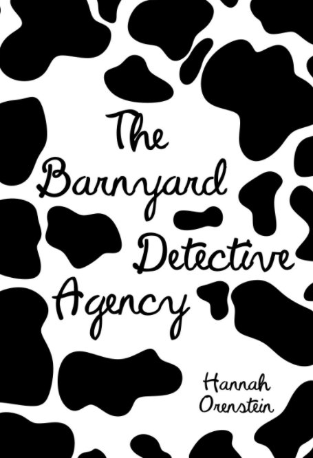 View The Barnyard Detective Agency by Hannah Orenstein