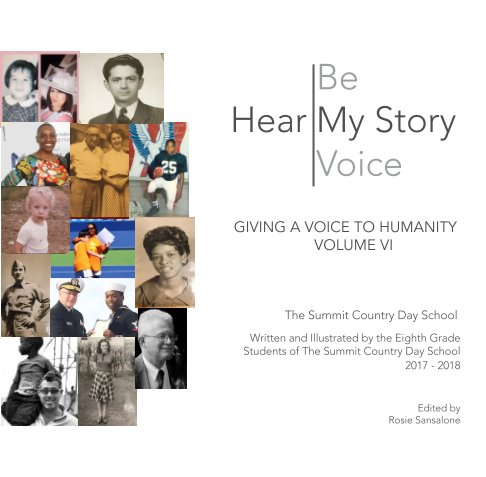 View Hear My Story; Be My Voice - Volume 6 by The Summit Country Day School