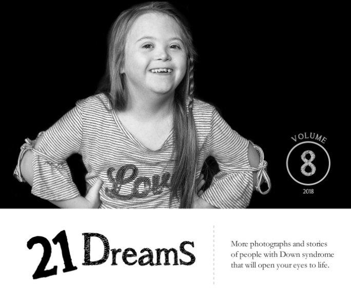 21 DreamS - stories that will open your eyes to life - Volume 8 nach Jennifer Buechler anzeigen