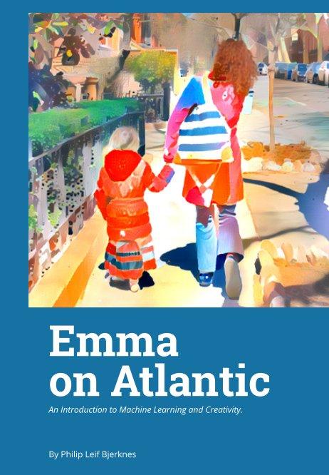 View Emma on Atlantic by Philip Bjerknes