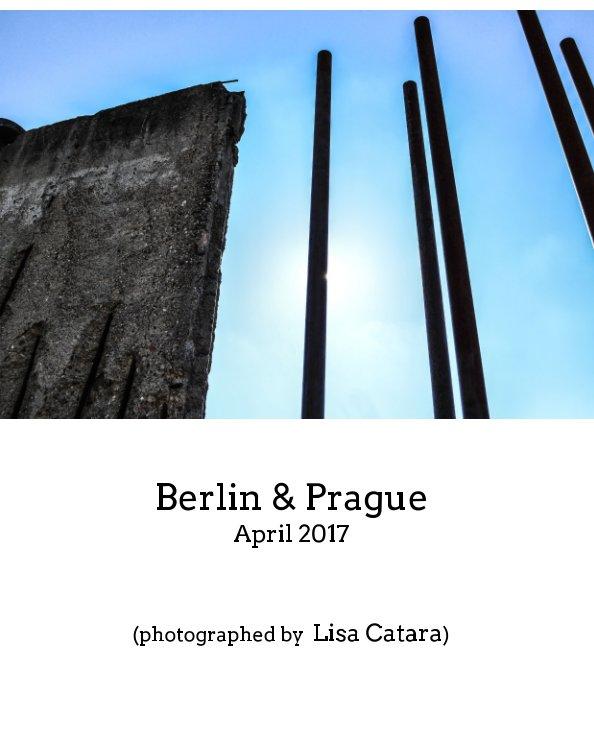 View Berlin and Prague by Lisa Catara (Tarantino)