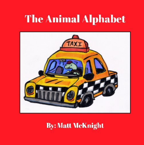 View The Animal Alphabet by Matt McKnight