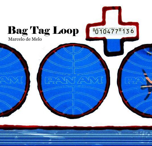 View Bag Tag Loop by Marcelo de Melo