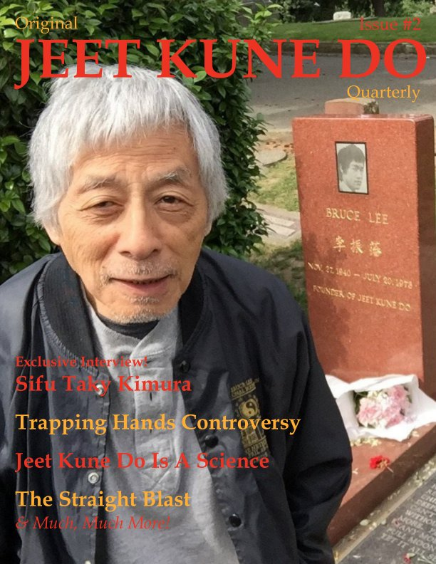 View Original Jeet Kune Do Quarterly Magazine - Issue 2 by Lamar M. Davis II