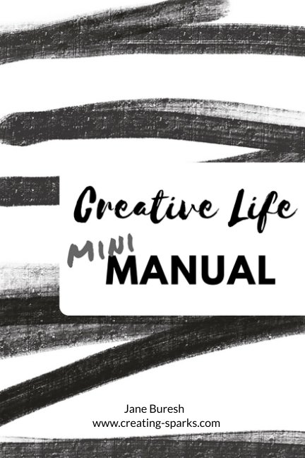 View Creative Life Mini Manual by Jane Buresh