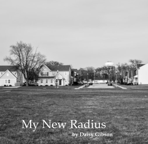 View My New Radius by Daisy Gibson