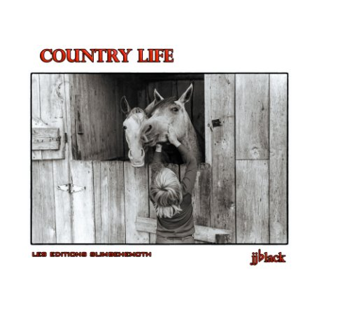 View Country Life by jjblack