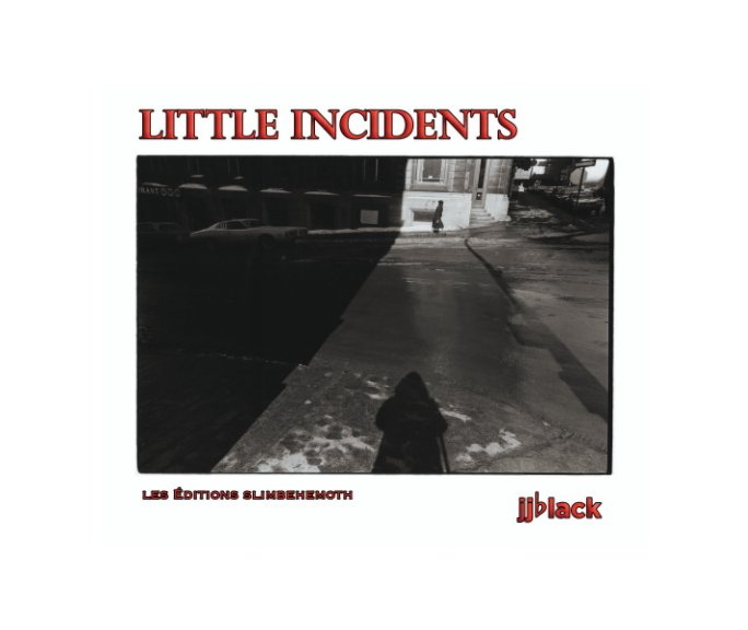 View Little Incidents by jjblack