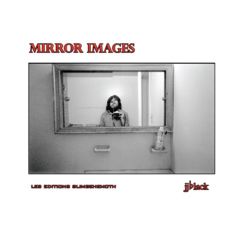 View Mirror Images by jjblack