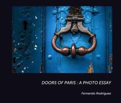 DOORS OF PARIS : A Photo Essay book cover