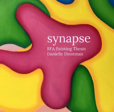 View synapse by Danielle Dinstman