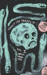 Chout' Fa' Snakes!! book cover