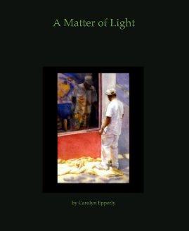 A Matter of Light book cover