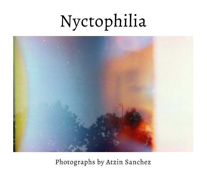Nyctophilia De Atzin Sanchez Livres Blurb France