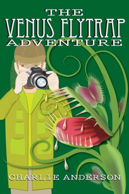 View The Venus Flytrap Adventure by Charlie Anderson