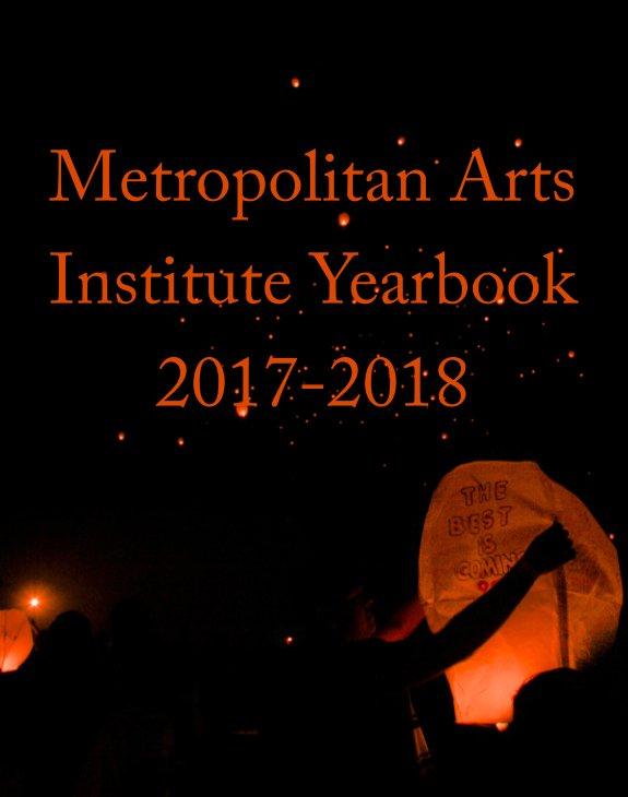 Ver Metro 2018 Senior Yearbook por Metro Arts