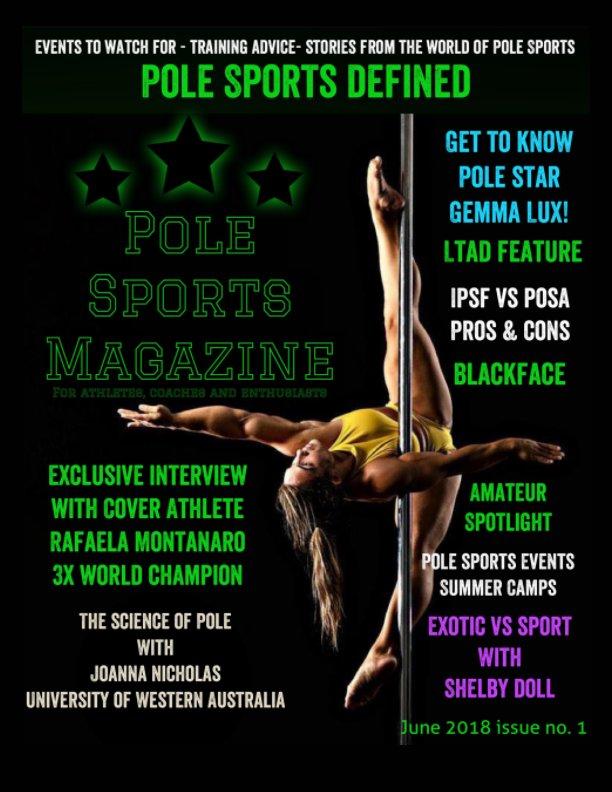 Pole Sports Magazine June 2018 by PSM, Las Vegas NV   Blurb