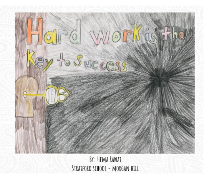Hardwork is the Key to Success by Hema Rawat | Blurb Books