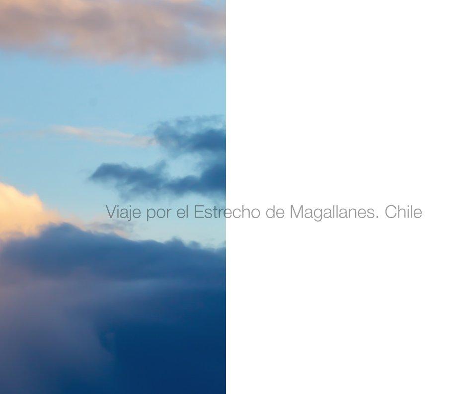 View Estrecho de Magallanes by Gabriela Luchsinger Yanes
