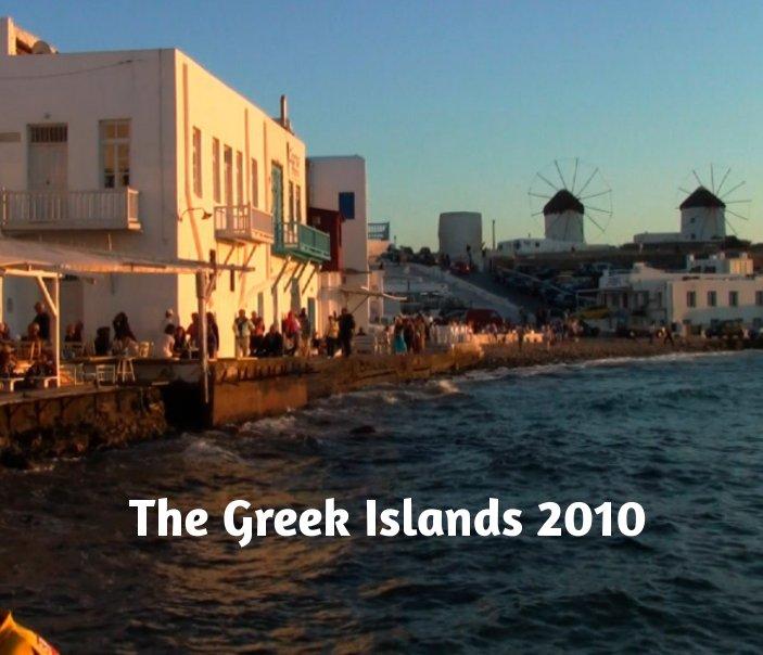 View Greek Islands 2010 by Raymond Kresha