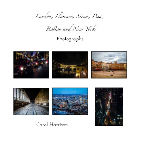 Bekijk London, Florence, Siena, New York and Boston op Carol Harrison