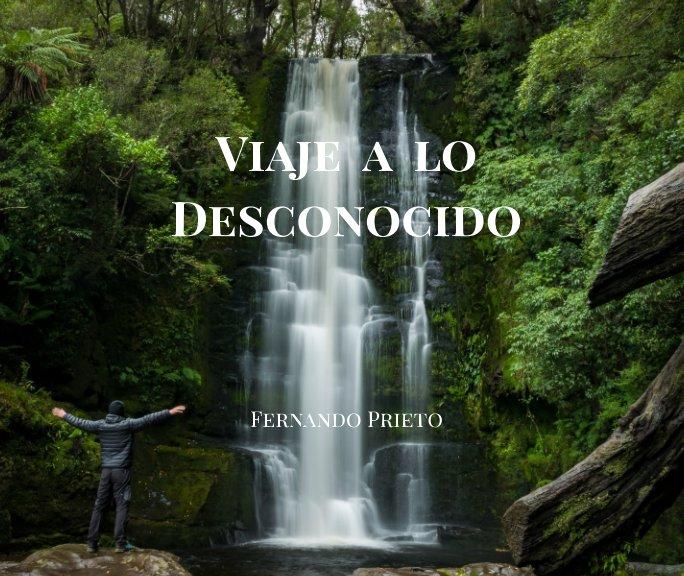 Ver Viaje a lo Desconocido por Fernando Prieto Varela