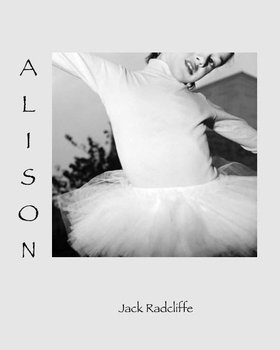 View Alison by Jack Radcliffe