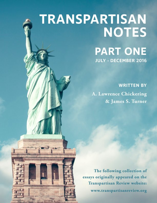View Transpartisan Notes #1 by Chickering and Turner