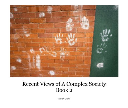 Recent Views of A Complex Society - Book 2