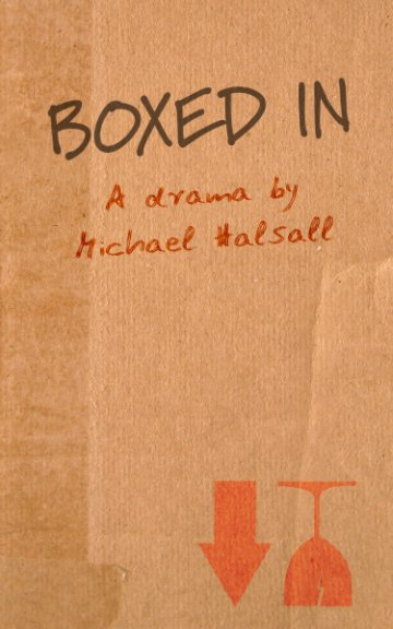 View Boxed In by Michael Halsall
