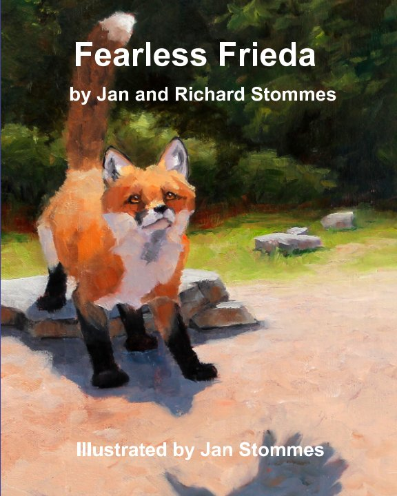 View Fearless Frieda by Jan and Richard Stomes