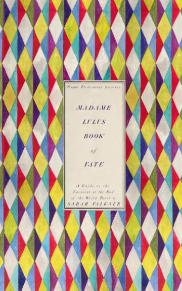 View Madame Lulu's Book of Fate by Falkner, Kahn, & Selesnick