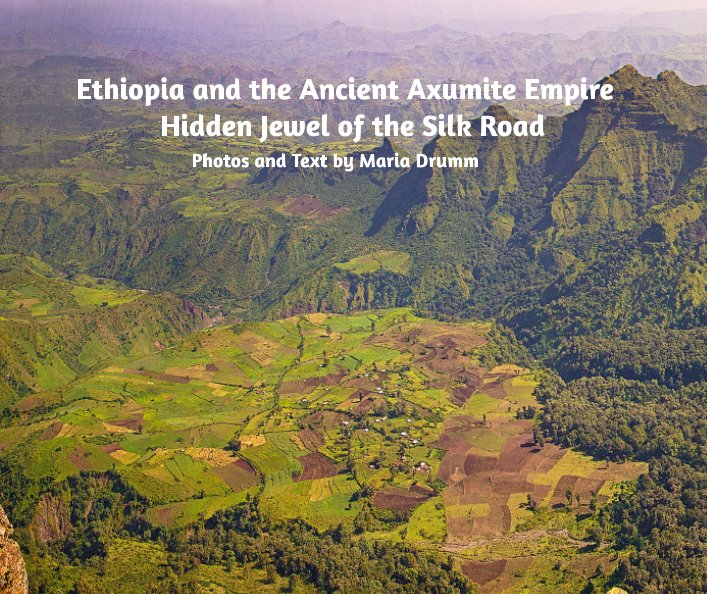 View Ethiopia and the Ancient Axumite Empire by Maria L Drumm