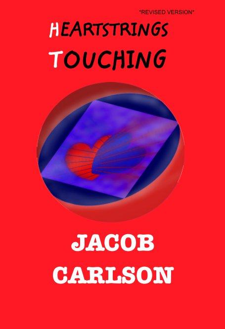 Heartstrings Touching by JACOB CARLSON   Blurb Books