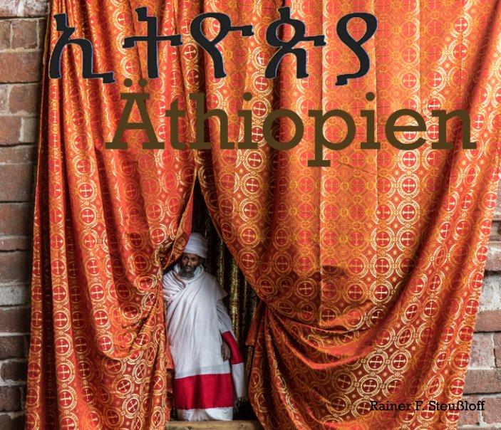Äthiopien - Ethiopia nach Rainer F. Steußloff anzeigen