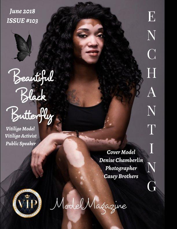 View Issue #103 Enchanting Model Magazine June 2018 by Elizabeth A. Bonnette
