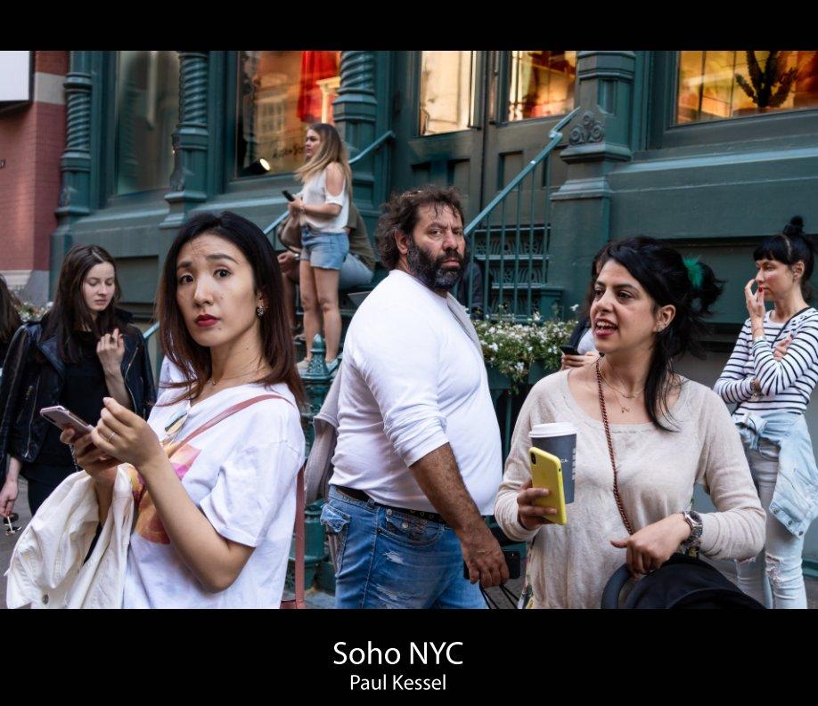 View Soho NYC by Paul Kessel