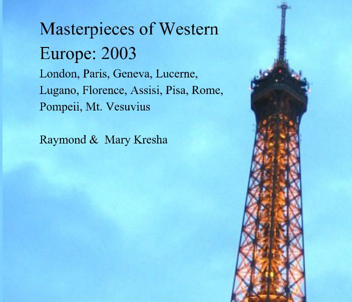 View Western European Masterpieces 2003 by Raymond Kresha