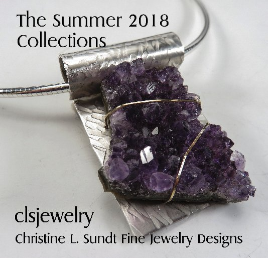 View clsjewelry - The Summer 2018 Collections by Christine L Sundt