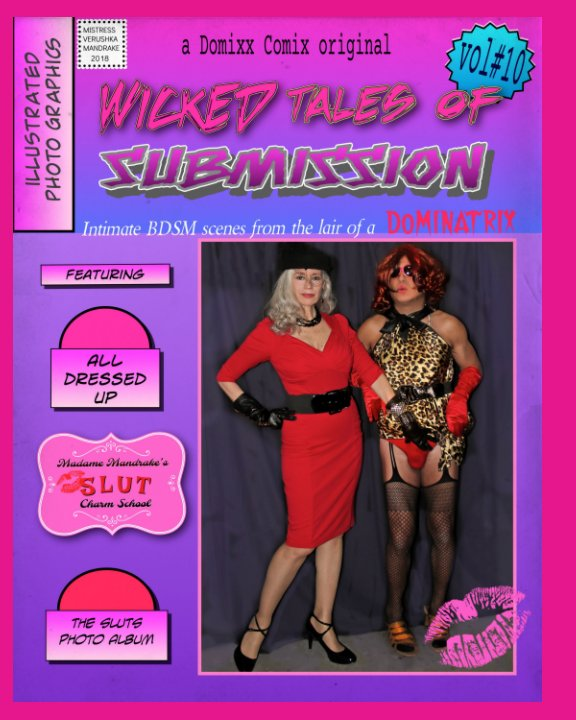 Bekijk WICKED TALES OF SUBMISSION (vol# 10): Intimate BDSM scenes from the domestic lair of a DOMINATRIX. op MISTRESS VERUSHKA MANDRAKE